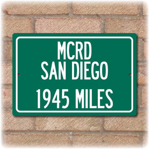 Personalized Highway Distance Sign To: MCRD San Diego - US Marine Corps Recruit Depot