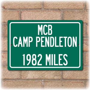 Personalized Highway Distance Sign To: MCB Camp Pendleton - US Marine Corps Base Camp Pendleton
