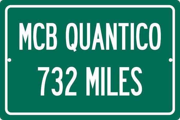 Personalized Highway Distance Sign To: MCB Quantico - US Marine Corps Base Quantico