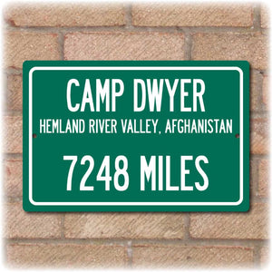 Personalized Highway Distance Sign To: Camp Dwyer - US Marine Corps Installation in Afghanistan