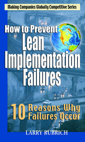 How to Prevent Lean Implementation Failures - 10 Reasons Why Failures Occur