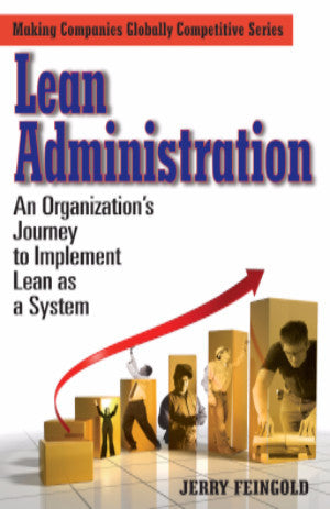 Lean Administration: An Organization's Journey to Implement Lean as a System