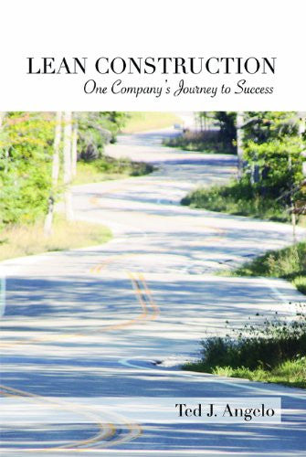 Lean Construction - One Company's Journey to Success