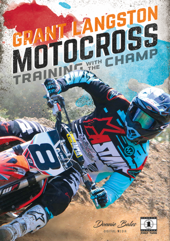 GRANT LANGSTON MOTOCROSS - TRAINING WITH THE CHAMP