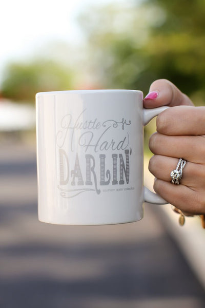 Southern Darlin' Hustle Hard Darlin' Mug - Little Jill & Co.