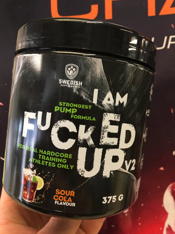 Swedish Supplements - I am Fucked Up PUMP