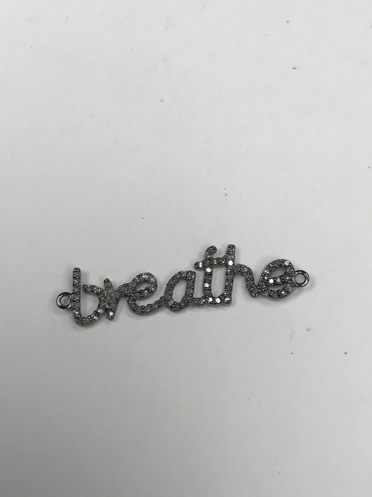 Breathe Word Diamond Charm .925 Oxidized Sterling Silver Diamond Charm, Genuine handmade pave diamond Charm Size 27 x 13 MM