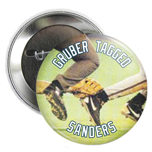 Gruber Tagged Sanders Button