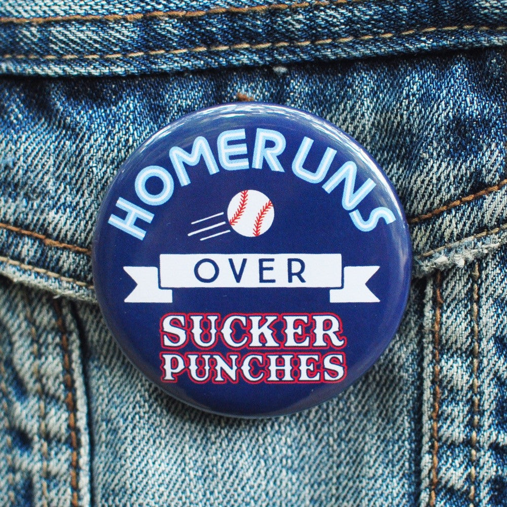 Homeruns Over Sucker Punches
