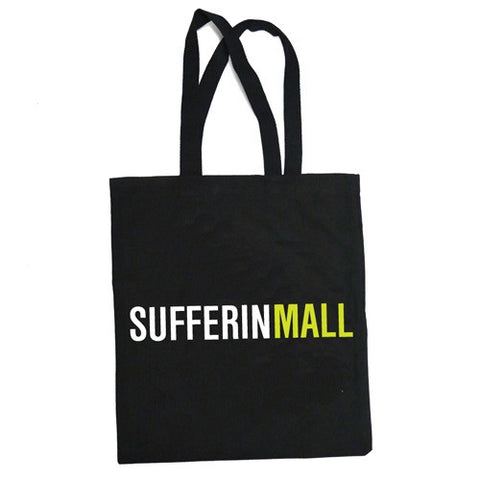 Sufferin Mall Tote