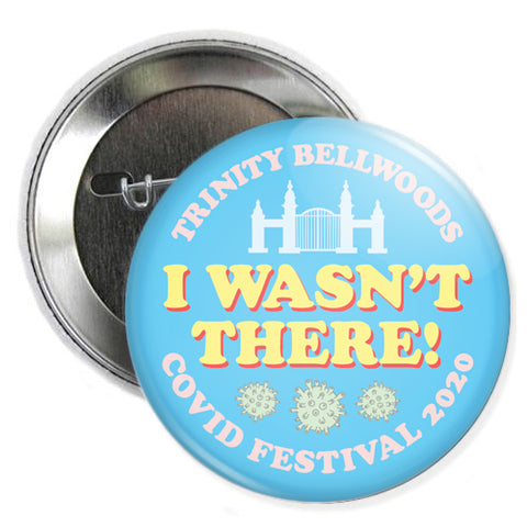 Bellwoods Covid Fest Button