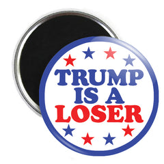 Trump Is A Loser Button