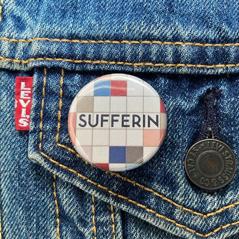 Sufferin Button