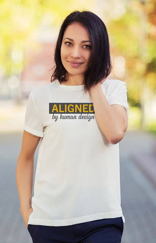 Aligned By Human Design T-Shirt