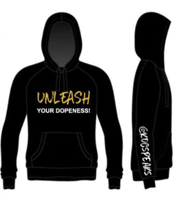 Unleash Your Dopeness™ Hoodie (Unisex)