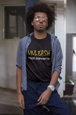 Unleash Your Dopeness Tee™ (Men's)