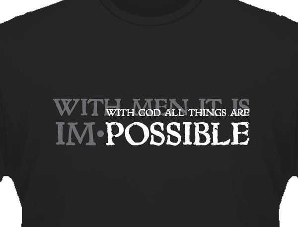 IM.Possible. T Shirt UNISEX