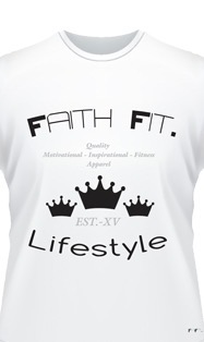 Faith Fit. Lifestyle15. T Shirt UNISEX