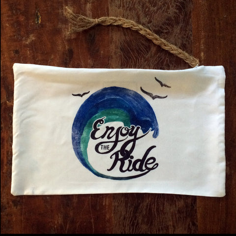 Enjoy the Ride - La Playa Pouch