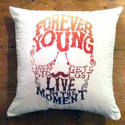 Forever Young - pillow cover