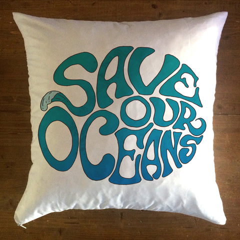 Save Our Oceans - pillow cover