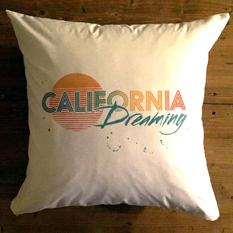 California Dreaming - pillow cover