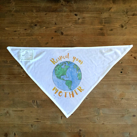 Respect Your Mother - Dog Bandana