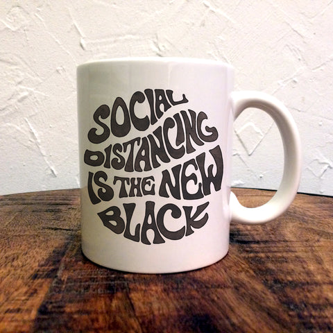 Social Distancing Is The New Black - Mug