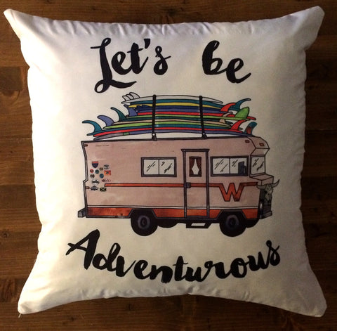 Let's Be Adventurous - pillow cover