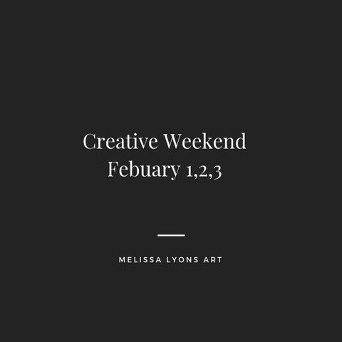 creative weekend Feb 1,2,3 deposit