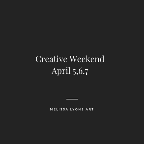 creative weekend April 5,6,7 deposit