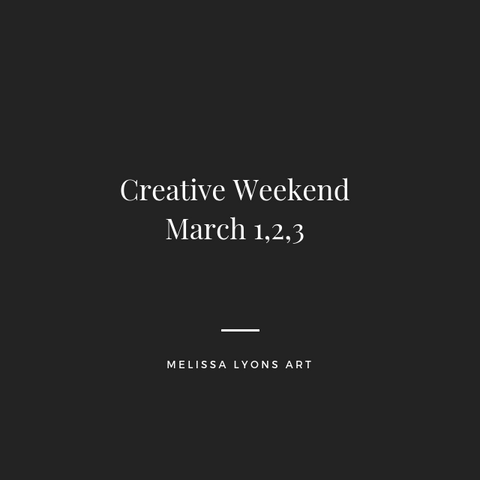 creative weekend March 1,2,3 deposit