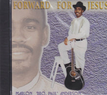 "MA5565-Bro Paul "" Anderson : Forward For Jesus CD"