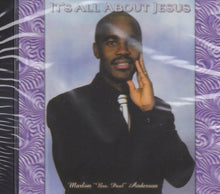 "MA5563-It's all about jesus by-Marlon ""Bro Paul"" Anderson"