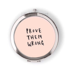Prove them Wrong - Little Miss Compact
