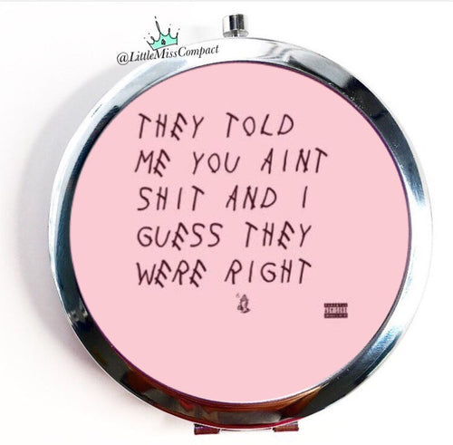Drake -Quotes - Little Miss Compact