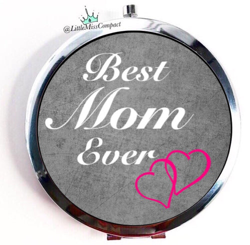 Best MOM ever - Little Miss Compact