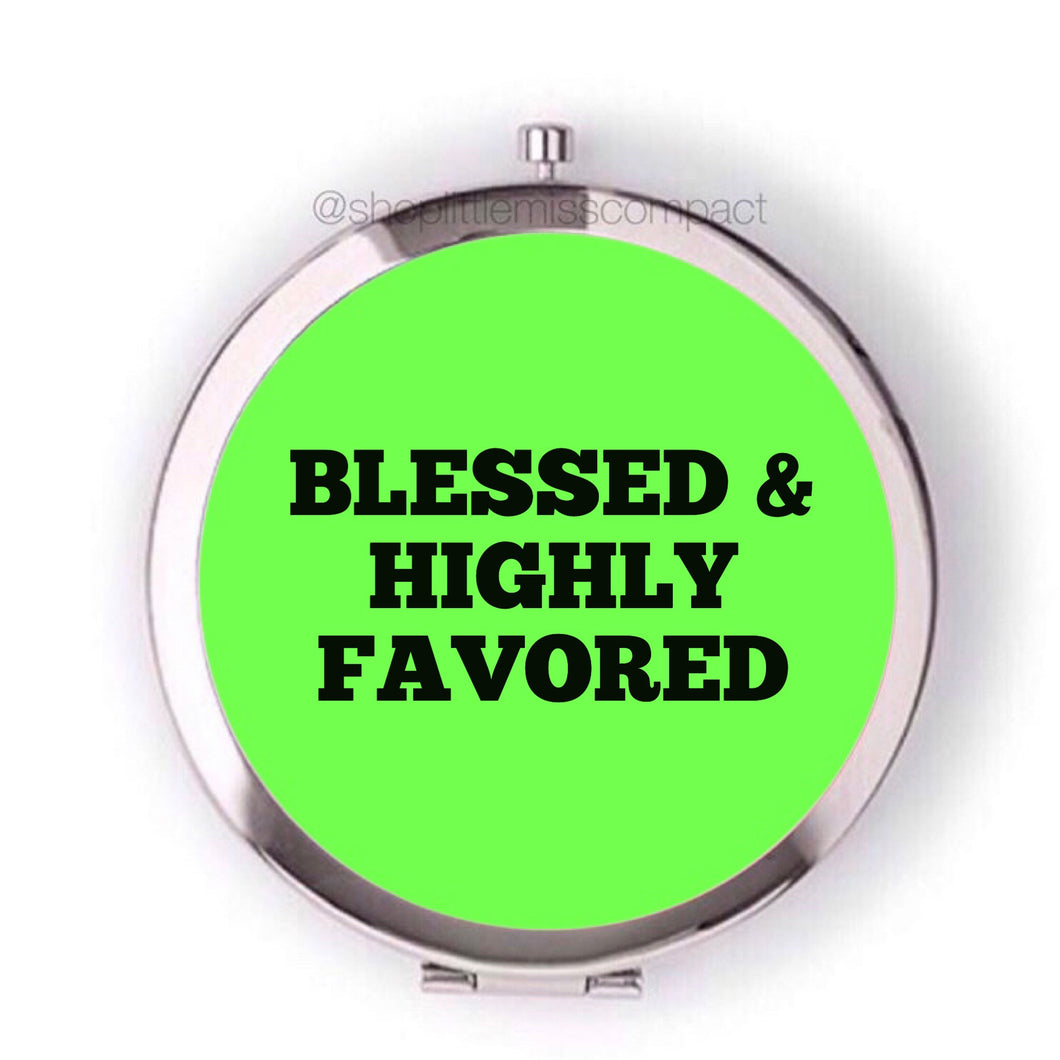 Blessed & highly favored - Little Miss Compact