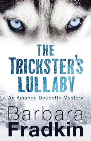 Trickster's Lullaby, The (Amanda Doucette 2)