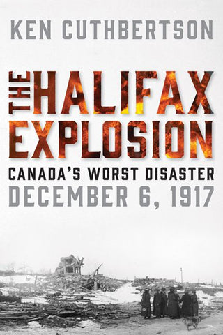 Halifax Explosion, The