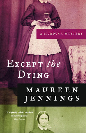Except the Dying - Murdock Mysteries 1