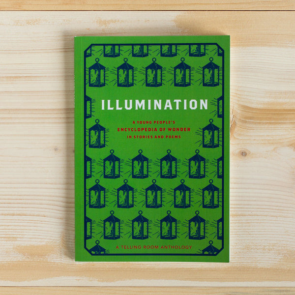 illumination (a telling room anthology)-desktop - books-telling room-k colette