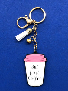 But First Coffee Keychain