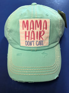 Momma Hair Don't Care Cap