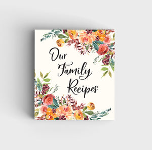 Floral Recipe Binder - Our Family Recipes