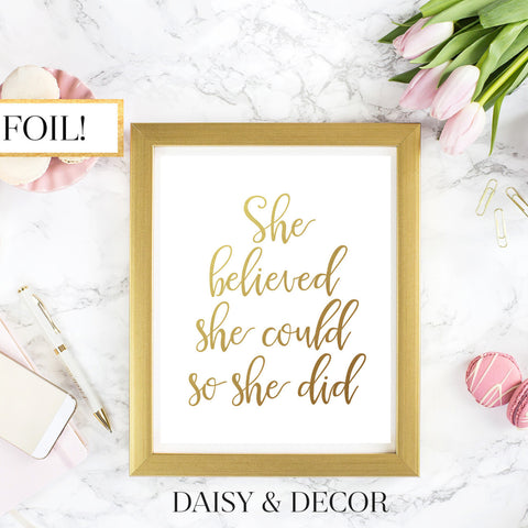 She Believed She Could Gold Foil Art Print