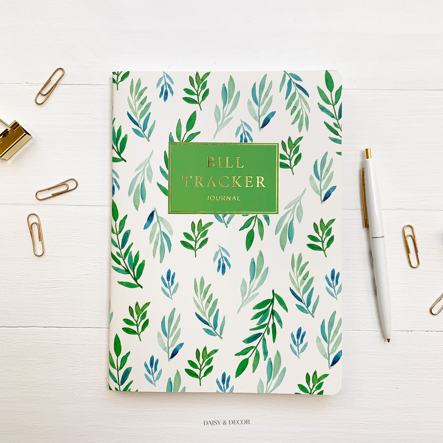 Daisy and Decor, Undated Planner, Bill Tracker Journal, The original Bill Tracker Journal, Floral notebook, green leaves, how to budget, how to keep track of bills, 2020 Planner, New years resolution pay bills on time