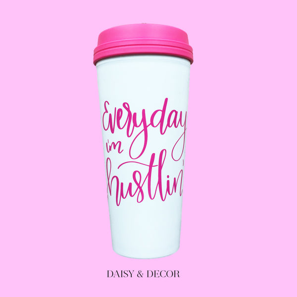 Everyday I'm Hustlin' Travel Mug