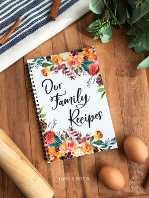 Daisy and Decor Recipe Journal Our Family Recipes Cookbook Recipe Book Inside pages for 60 full page recipes