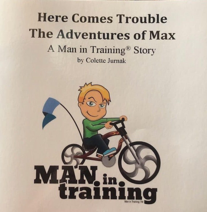 Here Comes Trouble, The Adventures of Max